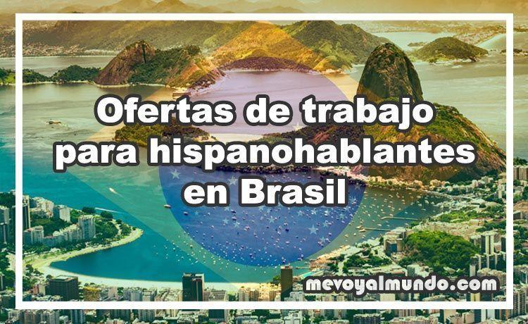 Ofertas de trabajo para hispanohablantes en brasil - Ofertas de empleo londres ...