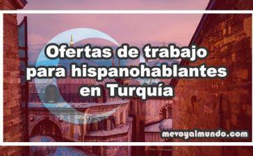 Ofertas de trabajo para hispanohablantes en Turquía
