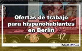 Ofertas de trabajo para hispanohablantes en Berlín