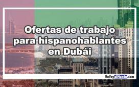 Ofertas de trabajo en Dubai para españoles