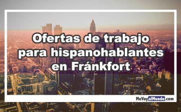 Ofertas de trabajo para hispanohablantes en Fránkfort
