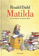 Matilda | kinderboekklassieker over een geniaal meisje, stomme ouders, een lieve juf en een gemeen schoolhoofd | vanaf 9 jaar