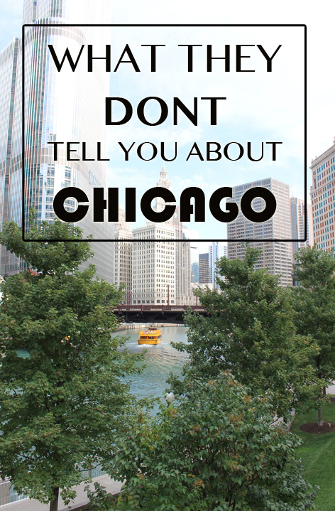 What they don't tell you about Chicago