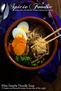 Miso-Sriracha Noodle Soup by @SpicieFoodie