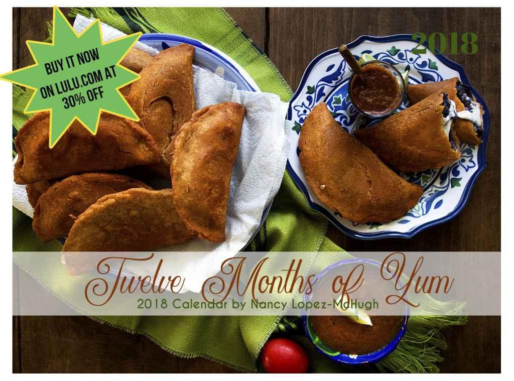 12 Months of Yum: 2018 Calendar By Nancy Lopez-McHugh