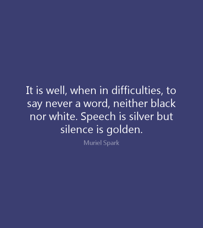 SILENCE IS GOLDEN.png