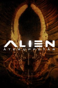 "Poster for the movie ""Alien - Återuppstår"""