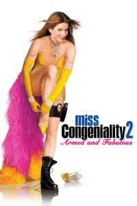 """Poster for the movie """"Miss Congeniality 2: Armed and Fabulous"""""""