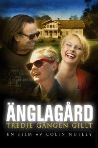 """Poster for the movie """"Änglagård - Tredje gången gillt"""""""