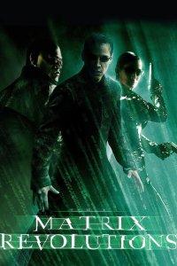 "Poster for the movie ""Matrix Revolutions"""