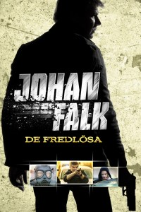 "Poster for the movie ""Johan Falk 06: De fredlösa"""