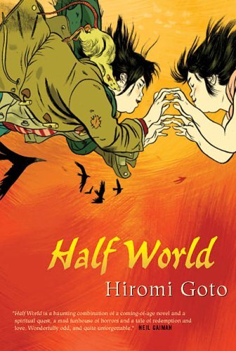 Half World by Hiromi Goto - A Review (2/2)