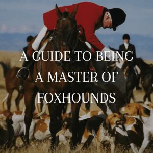mfha-policies-guidelines-guide-to-being-master-of-foxhounds