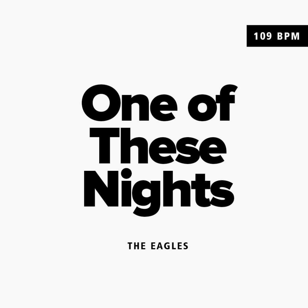 The Eagles – One of These Nights (109BPM Em)