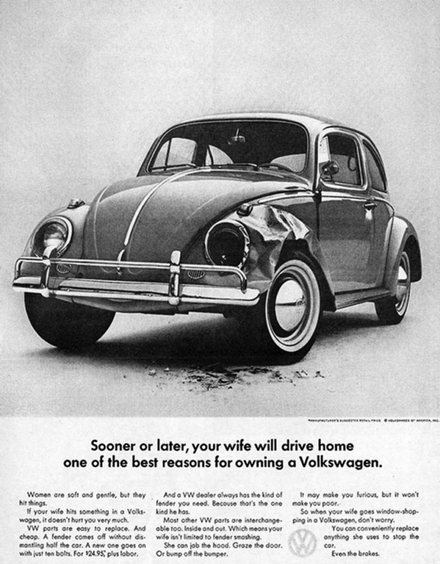 Sooner or later, your wife will drive home one of the best reasons to own a Volkswagen.