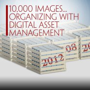 10,000 Images – Organizing Images With Digital Asset Management