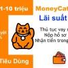 Vay Moneycat nhận khoản vay trong ngày, cho vay 10 triệu lãi 0%