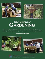 Therapeutic Gardening by Phyllis Turner, PhD, RN, Virginia Cooperative Extension Master Gardener, Bedford County, VA