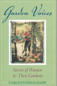 Garden Voices by Carolyn Rapp