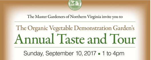The Organic Vegetable Demonstration Garden's Annual Taste and Tour