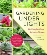 Gardening Under Lights: The Complete Guide for Indoor Growers Book Cover