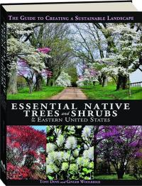 Book Cover of Essential Native Trees and Shrubs