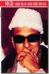MGR – The Man and the Myth (1/3)