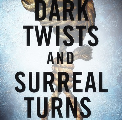 Dark Twists and Surreal Turns: new book!