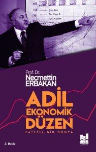 Adil Ekonomik Düzen - Faizsiz Bir Dünya