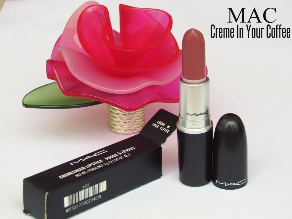 Mac Lipstick Creme In Your Coffee Makeupholic World