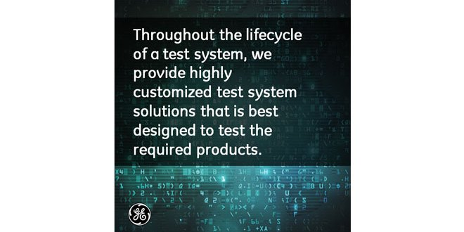 Zero tolerance for equipment failure GE Test System can help provide confidence