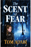 The Scent of Fear Author Tom Adair