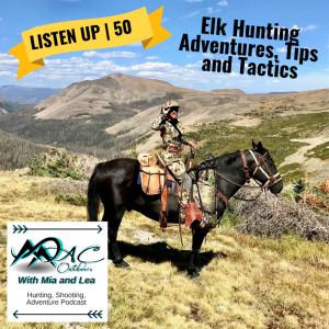 Elk-Hunting-Adventures-Tips-Tactics-MAC-Outdoors-Podcast