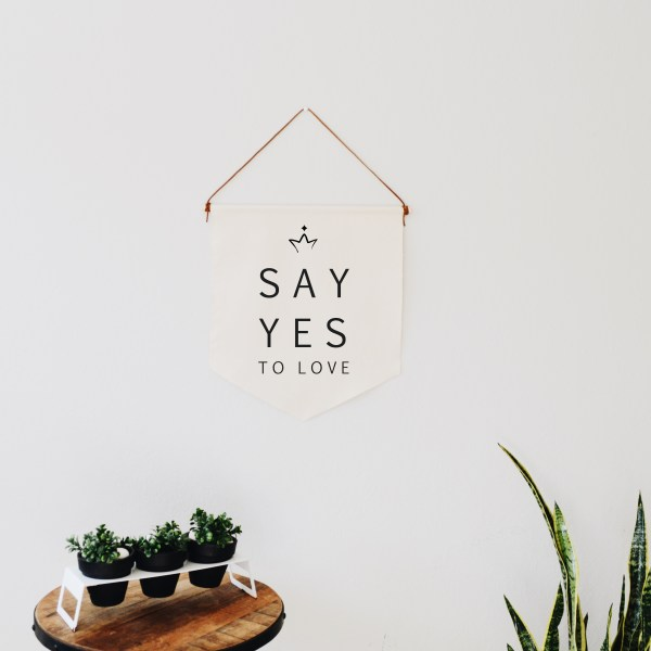 say yes to love banner natural
