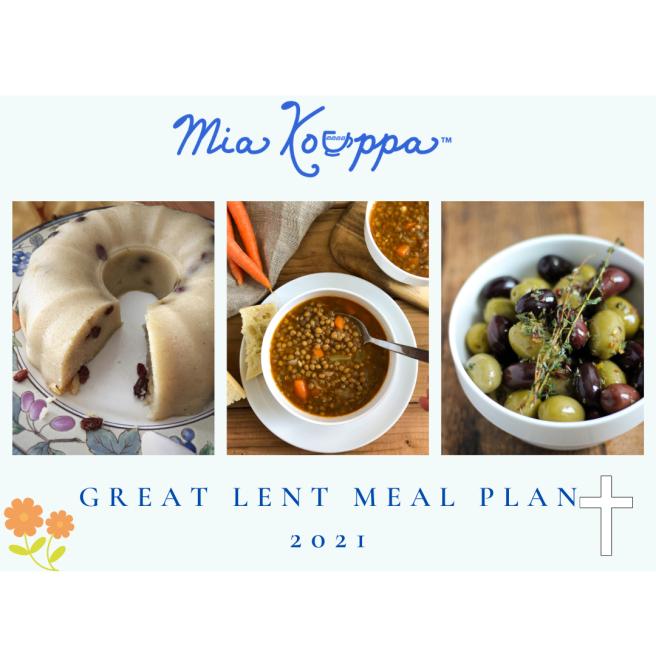 Great Lent Meal Plan 2021, Mia Kouppa