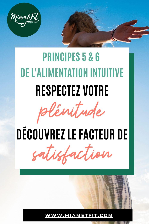 Principe 5 & 6 de l'alimentation intuitive : Respectez votre plénitude et Découvrez le facteur de satisfaction