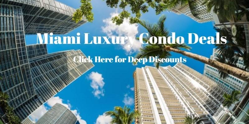 Miami Beach Luxury Condo Deals Discounts
