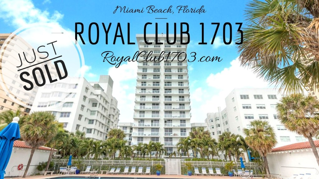 Just Sold Royal Club 1703 in Miami Beach, Florida