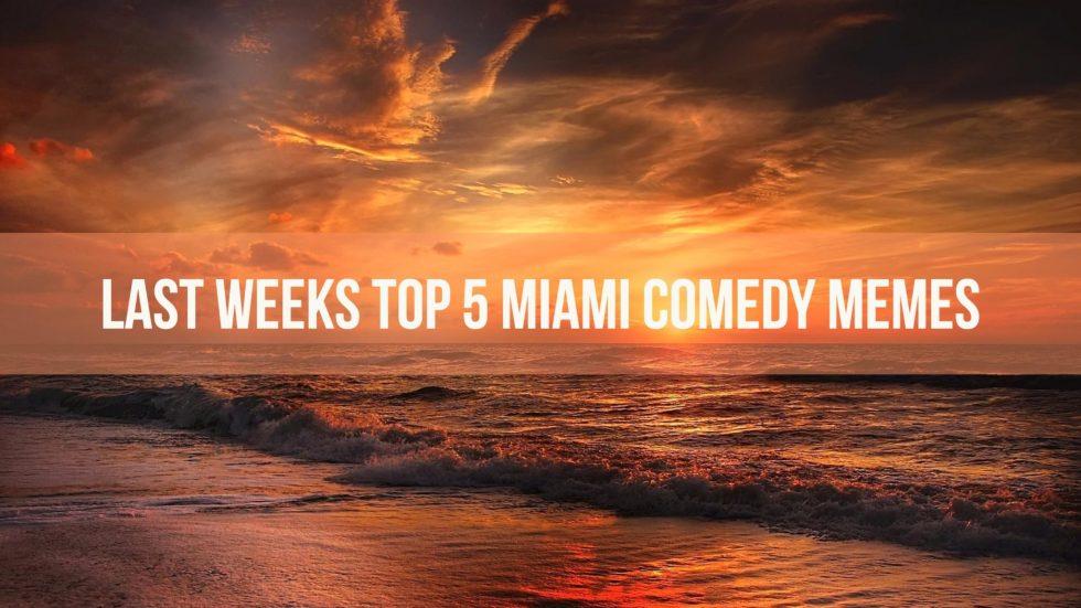 Miami Memes