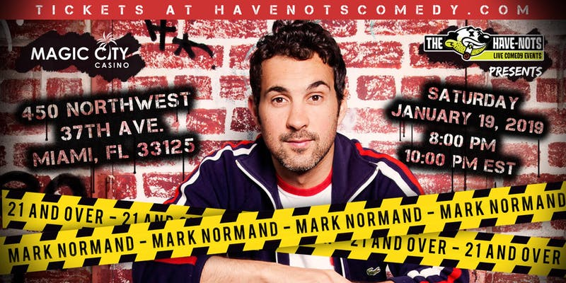 Have-Nots Comedy Presents Mark Normand (Special Event)