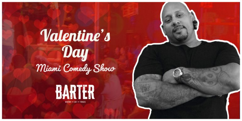 Valentine's Day Miami Comedy Show with Dante Nero