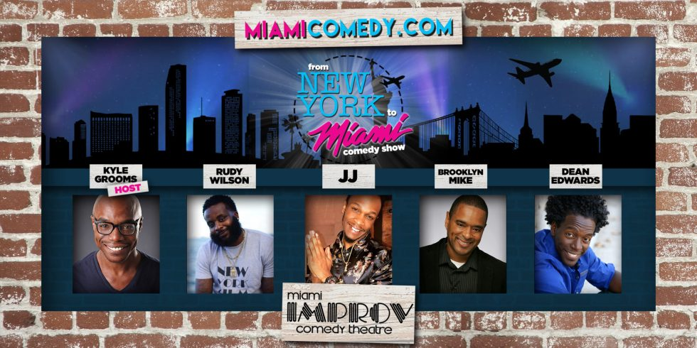 From New York To Miami Comedy Show