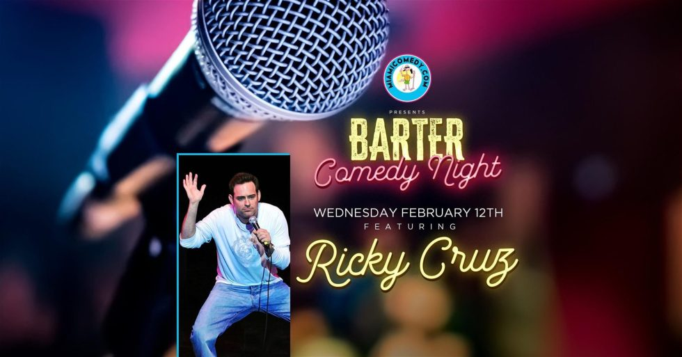 Barter Comedy Night w/ Ricky Cruz