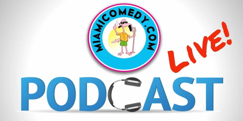 Miami Comedy Podcast LIVE | Virtual Event