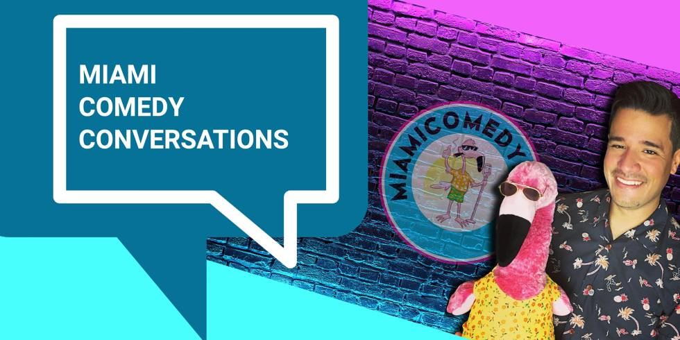 Miami Comedy Conversations: A Virtual Talk Show With The Local Community