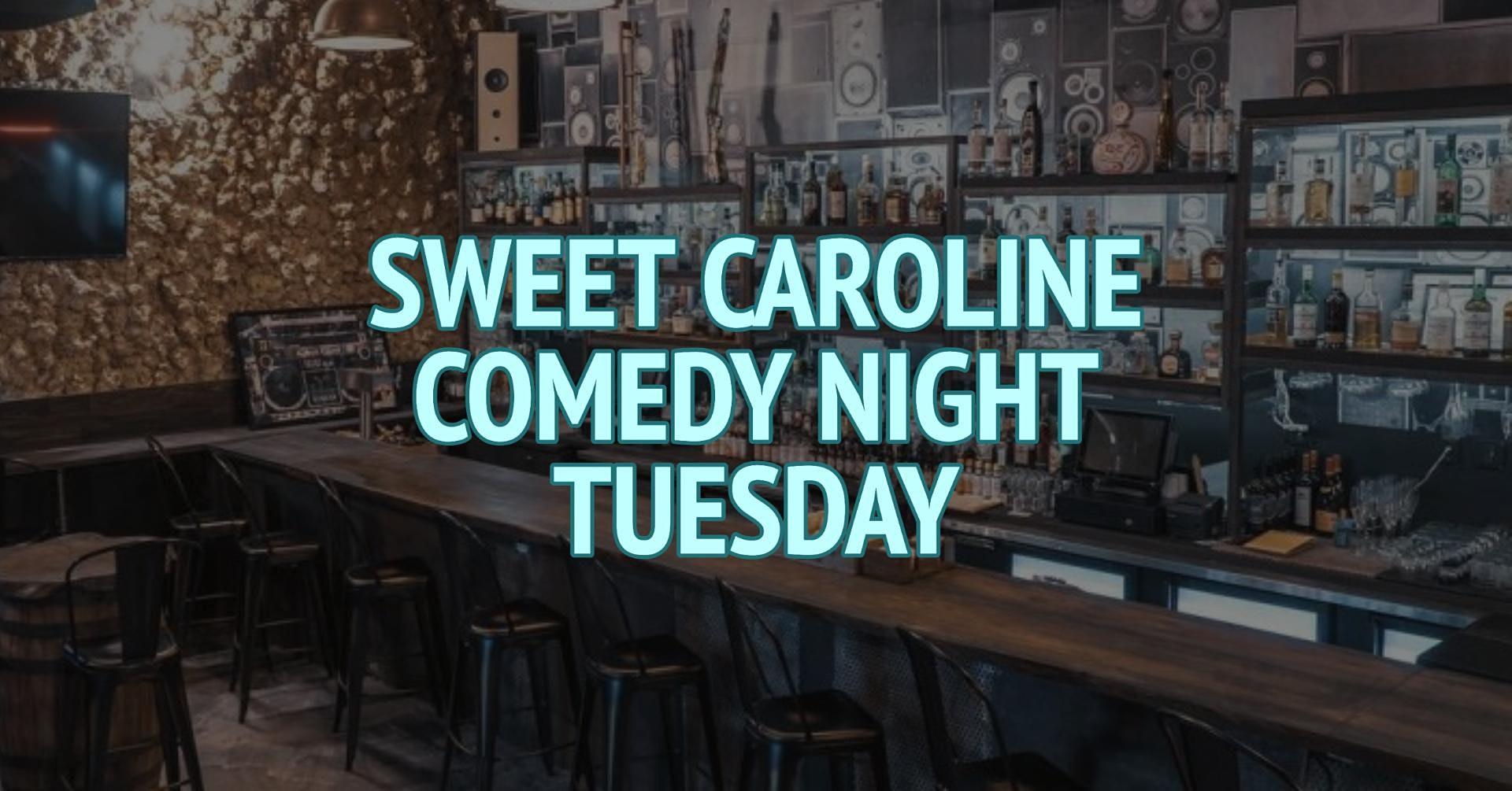 Sweet Caroline Comedy Night