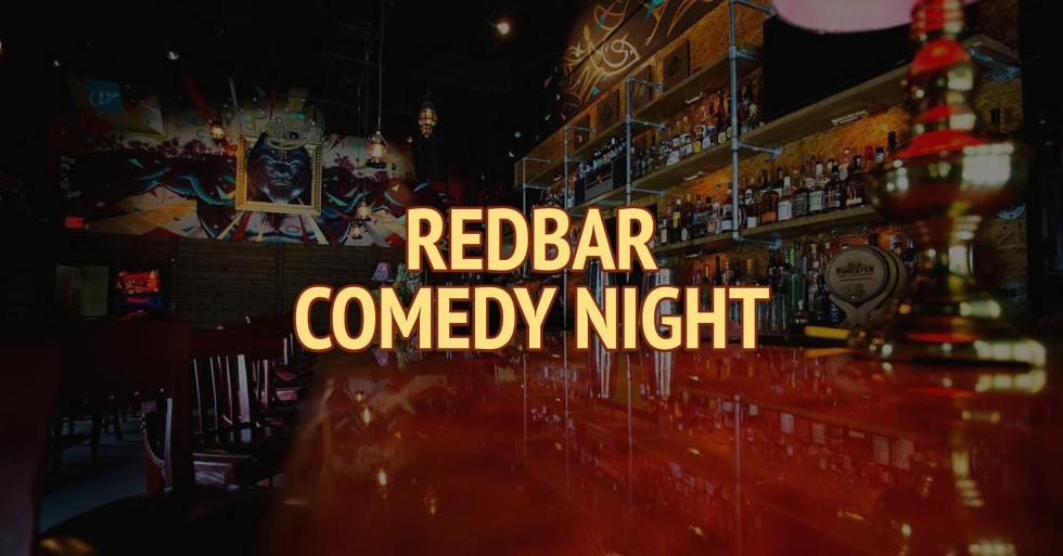 Redbar Comedy Night (Monday)