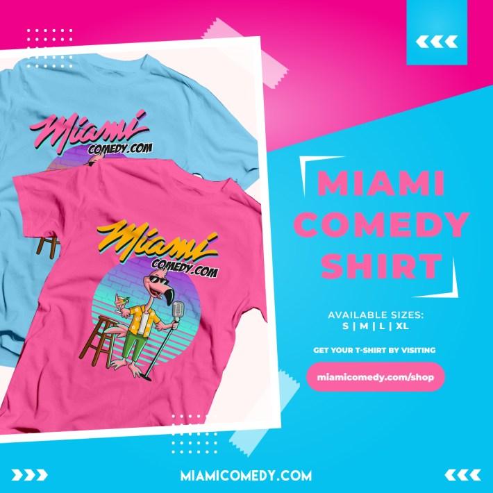 Miami Comedy Shirts