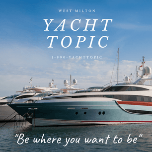 Yacht Topic: Be Where You Want to Be
