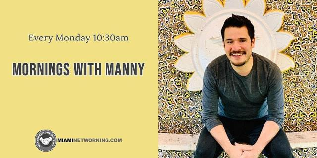 Mornings with Manny